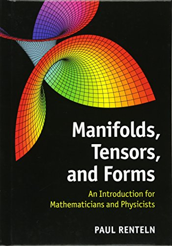 Manifolds, Tensors, and Forms: An Introduction for Mathematicians and Physicists