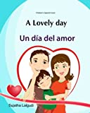 Children's English-Spanish picture book (Bilingual Edition) Valentine book for kids Bright full length illustrations are on every page along with simple sentences in Spanish. Read this very interesting Spanish book to your children. The simpl...