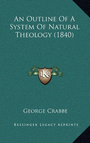 Read Online An Outline Of A System Of Natural Theology (1840) PDF