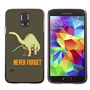 Designer Depo Hard Protection Case for Samsung Galaxy S5 / Never Forget Dinosaur Sign