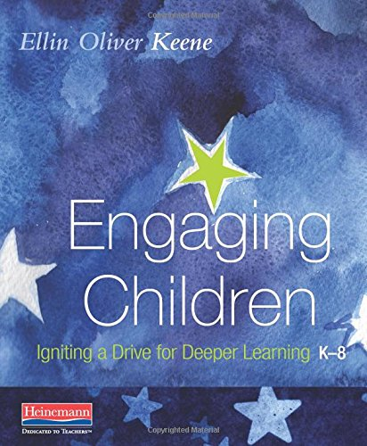 Engaging Children: Igniting a Drive for Deeper Learning