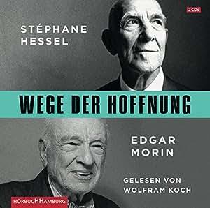 Wege Der Huffnung Stephane Hessel