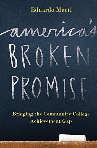 America's Broken Promise: Bridging the Community College Achievement Gap