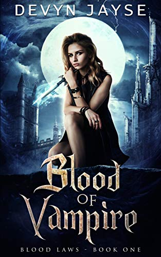 Blood of Vampire (Blood Laws Book 1)