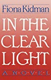 img - for In the Clear Light: A Novel book / textbook / text book