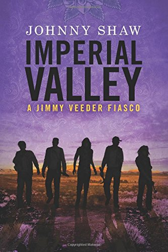 Download Imperial Valley (Jimmy Veeder Fiasco) PDF