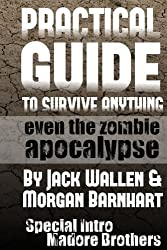 Practical Guide to Survive Anything