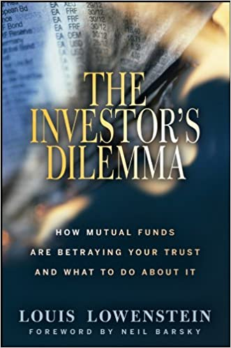 The Investors Dilemma How Mutual Funds Are Betraying Your Trust And What To Do About It