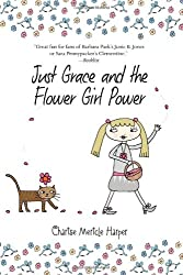 Just Grace and the Flower Girl Power (Just Grace (Quality))