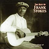 The Best Of Frank Stokes
