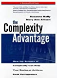 img - for The Complexity Advantage by Mary Ann Allison (1999-05-03) book / textbook / text book