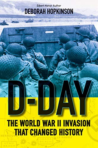 (D-Day: The World War II Invasion that Changed History (Scholastic Focus))