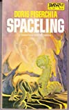 Spaceling, Doris Piserchia, 0879974605