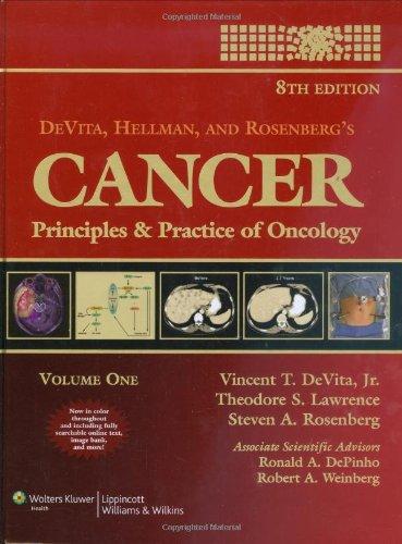 DeVita, Hellman, and Rosenberg's Cancer: Principles & Practice of Oncology (Cancer: Principles & Practice (DeVita)(2 Volume Set) by LWW