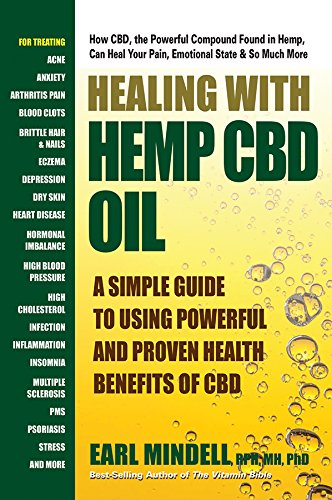 Healing With Hemp CBD Oil: A Simple Guide to Using Powerful and Proven Health Benefits of CBD cover