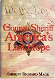: The County Sheriff: America's Last Hope