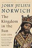 KINGDOM IN THE SUN, 1130-1194
