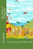 The King of Pudda Isle, E. A. Lloyd, 1494261812