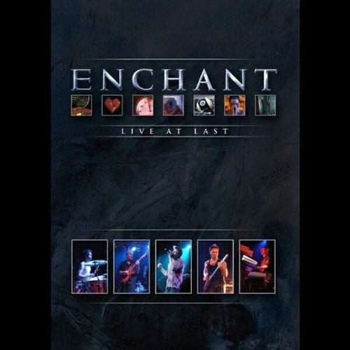 Enchant - Live at Last by Enchant
