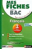 Mes fiches ABC du BAC Français 1re séries technologiques