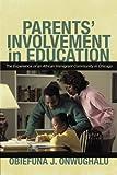 Parents' Involvement in Education, Obiefuna J. Onwughalu, 1450296122