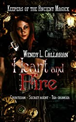 Heart and Fire (Keepers of the Ancient Magick Book 1)