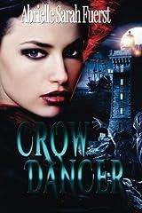 Crow Dancer Paperback