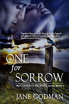 One For Sorrow (The Cunning Prophet Series Book 1) by [Godman, Jane]
