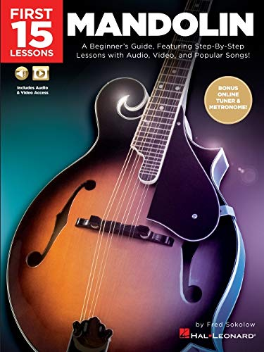 First 15 Lessons - Mandolin: A Beginners Guide, Featuring ...