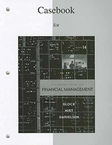 Casebook to accompany Foundations of Financial Management