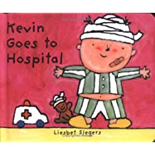 Kevin Goes to Hospital