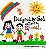 img - for Designed by God So I Must Be Special (Caucasian Version) by Bonnie Sose (1990-06-01) book / textbook / text book