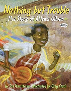 Born to win the authorized biography of althea gibson frances nothing but trouble the story of althea gibson fandeluxe PDF