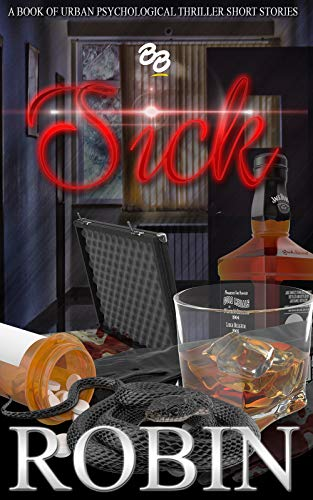 SICK: A Book of Short Urban Psychological Thrillers -