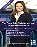 The Complete Flight Attendant Interview Work Book