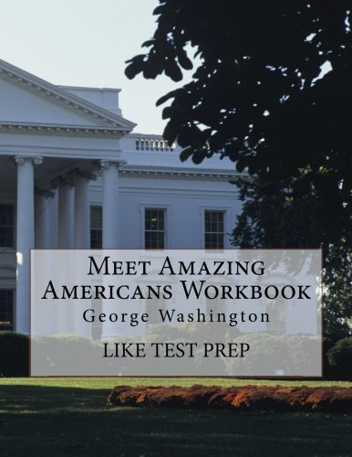 Download Meet Amazing Americans Workbook: George Washington (Volume 43) pdf epub