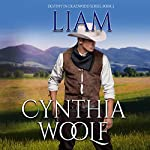 Liam: Destiny in Deadwood Book 2 | Cynthia Woolf