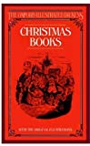 Christmas Books (The Oxford Illustrated Dickens)