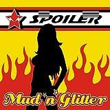 Mud 'n' Glitter by Spoiler
