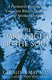 The Dark Night of the Soul: A Psychiatrist Explores