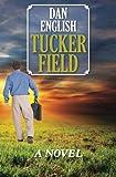 Tucker Field, Dan English, 1452814732