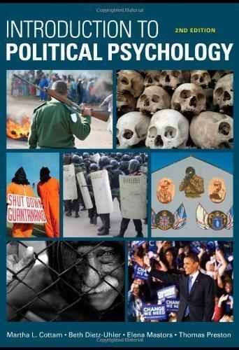 Introduction to Political Psychology: 2nd Edition 2nd (second) Edition by Cottam, Martha L., Dietz-Uhler, Beth, Mastors, Elena, Presto [2009]