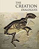 The Creation Dialogues - 2nd Edition, J. D. Mitchell, 0615988253
