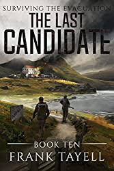 Surviving The Evacuation, Book 10: The Last Candidate