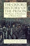 The Oxford History of the Prison, , 0195118146