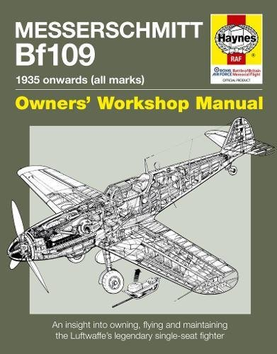 messerschmitt-bf109-1935-onwards-all-marks-owners-workshop-manual