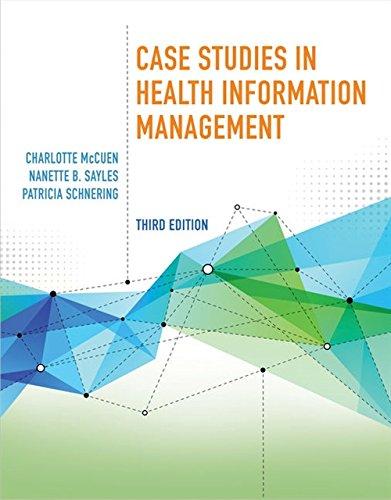 Case Studies in Health Information Management (Best Business Case Studies)