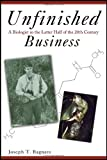 Unfinished Business, Joseph T. Bagnara, 1604949619