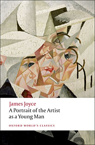A Portrait of the Artist as a Young Man (Oxford World's Classics) - Oxford Portraits