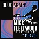 Blue Again! (Plus Bonus Disc) By Mick Fleetwood Blues Band (2008-10-13)